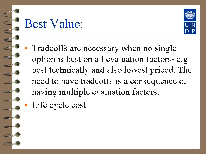 Best Value: Tradeoffs are necessary when no single option is best on all evaluation