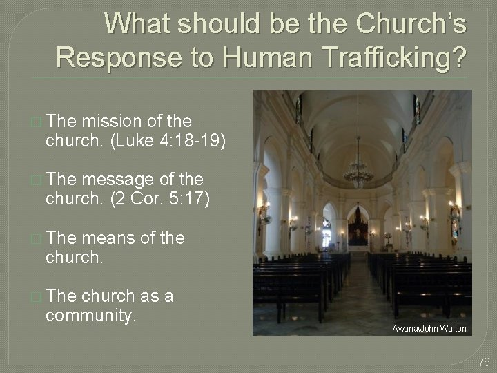 What should be the Church's Response to Human Trafficking? � The mission of the
