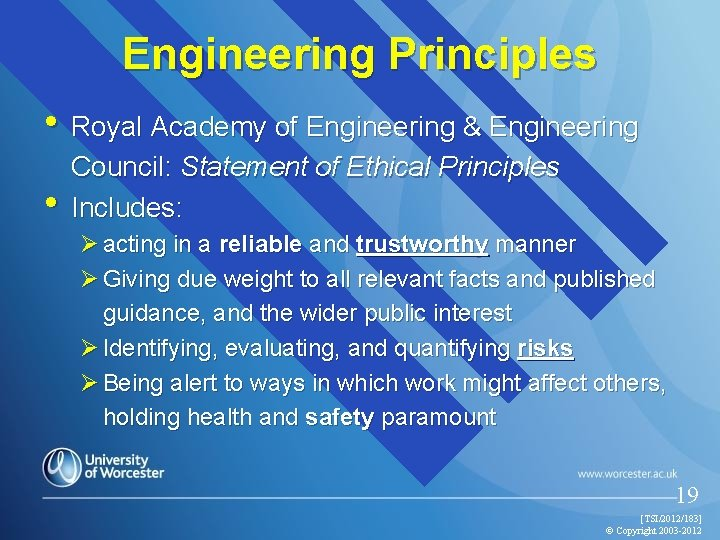 Engineering Principles • Royal Academy of Engineering & Engineering • Council: Statement of Ethical