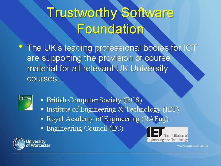 Trustworthy Software Foundation • The UK's leading professional bodies for ICT are supporting the