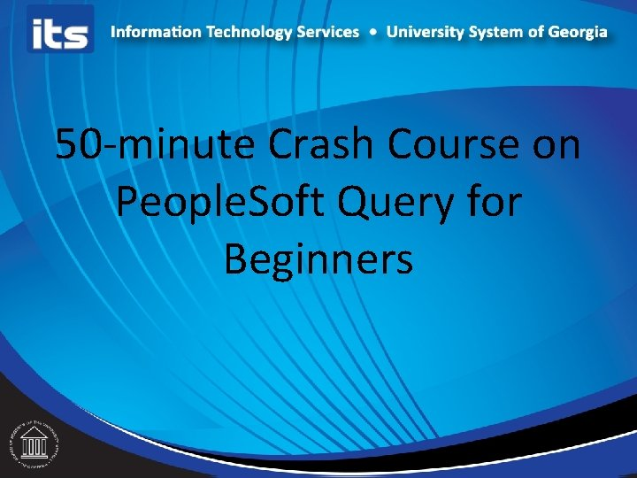 50 -minute Crash Course on People. Soft Query for Beginners