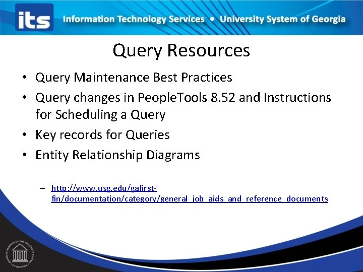 Query Resources • Query Maintenance Best Practices • Query changes in People. Tools 8.