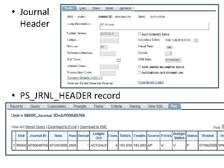 • Journal Header • PS_JRNL_HEADER record