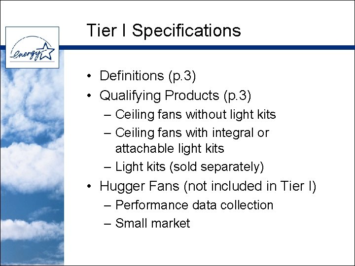 Tier I Specifications • Definitions (p. 3) • Qualifying Products (p. 3) – Ceiling