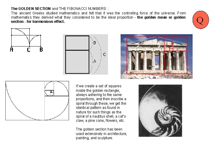 The GOLDEN SECTION and THE FIBONACCI NUMBERS: : The ancient Greeks studied mathematics and
