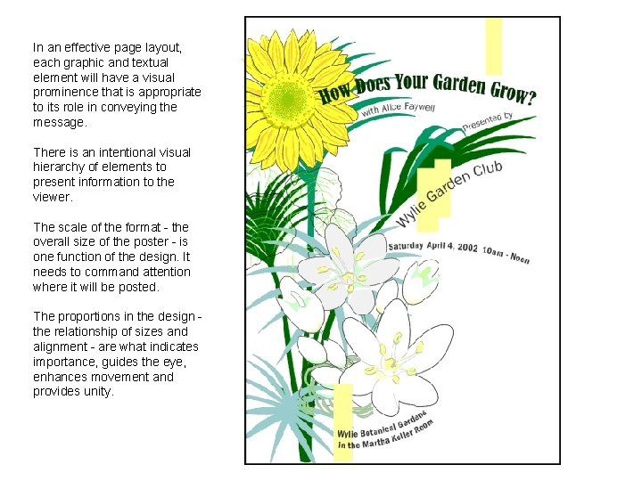 In an effective page layout, each graphic and textual element will have a visual