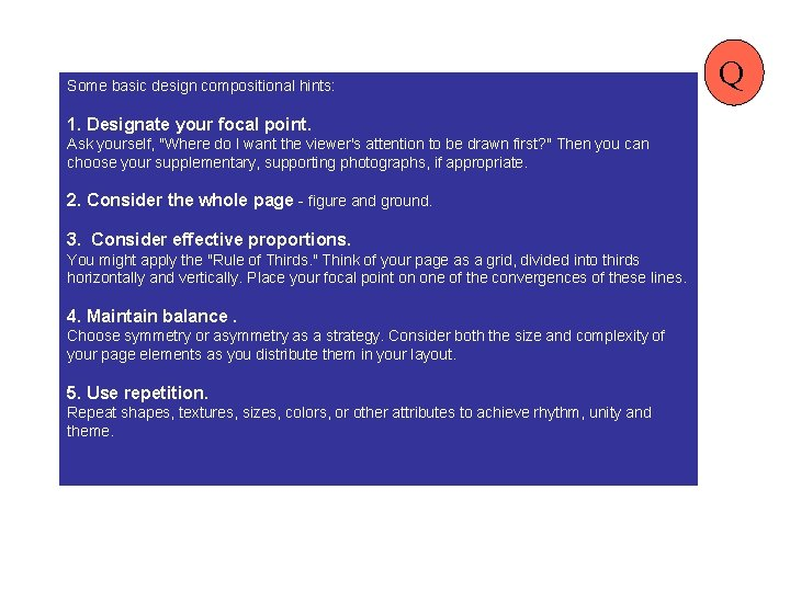 """Some basic design compositional hints: 1. Designate your focal point. Ask yourself, """"Where do"""