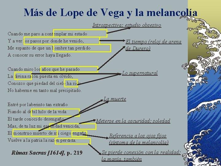 Más de Lope de Vega y la melancolía Introspectiva; estudio obsesivo Cuando me paro