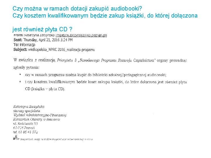 Czy można w ramach dotacji zakupić audiobooki? Czy kosztem kwalifikowanym będzie zakup książki, do