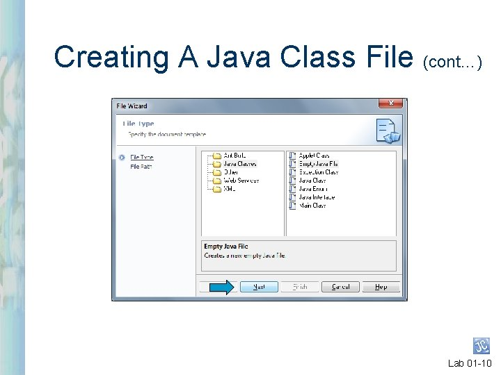 Creating A Java Class File (cont…) Lab 01 -10