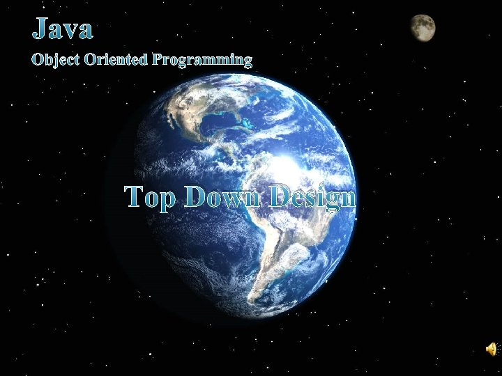 Java Object Oriented Programming Top Down Design