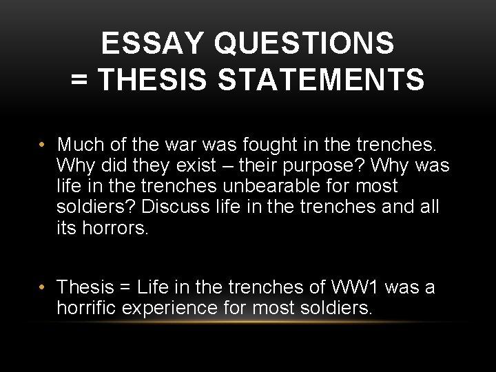 Trench warfare essay questions write esl definition essay on civil war