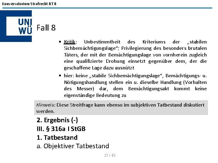 """Konversatorium Strafrecht BT II Fall 8 • Kritik: Unbestimmtheit des Kriteriums der """"stabilen Sichbemächtigungslage"""";"""