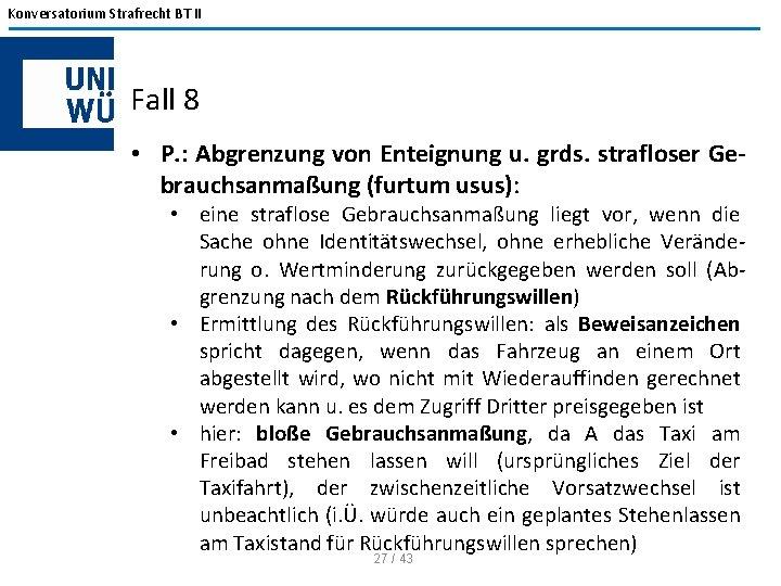 Konversatorium Strafrecht BT II Fall 8 • P. : Abgrenzung von Enteignung u. grds.