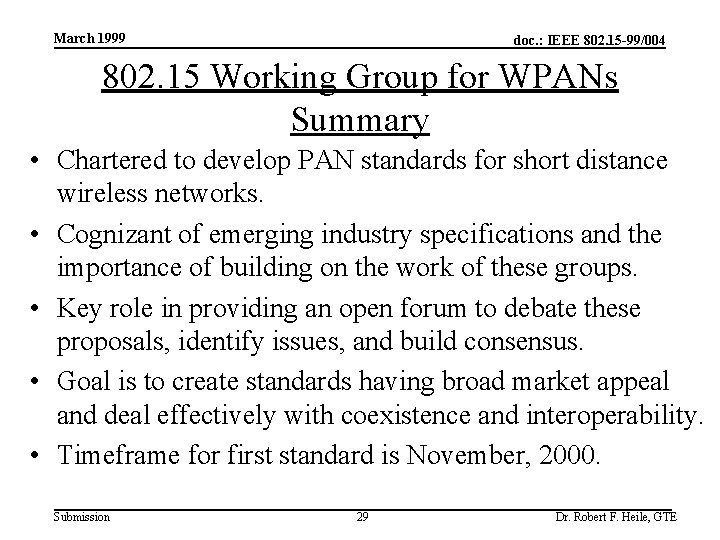 March 1999 doc. : IEEE 802. 15 -99/004 802. 15 Working Group for WPANs