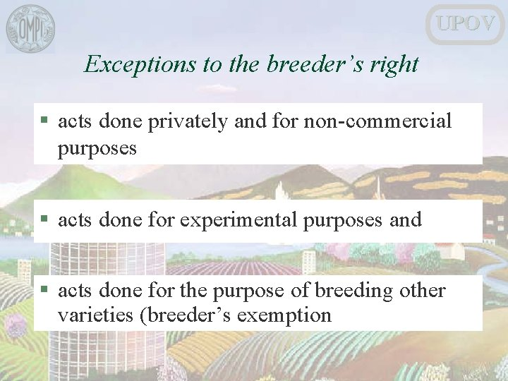 UPOV Exceptions to the breeder's right § acts done privately and for non-commercial purposes