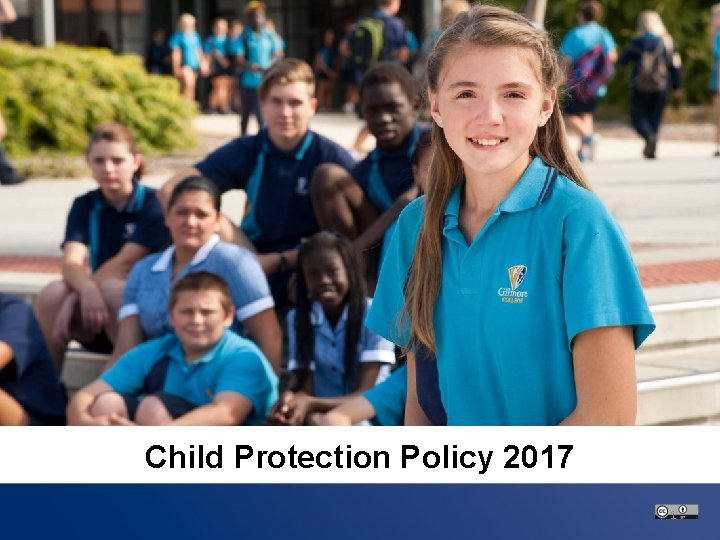 • Text here – Text here • Text here Child Protection Policy 2017