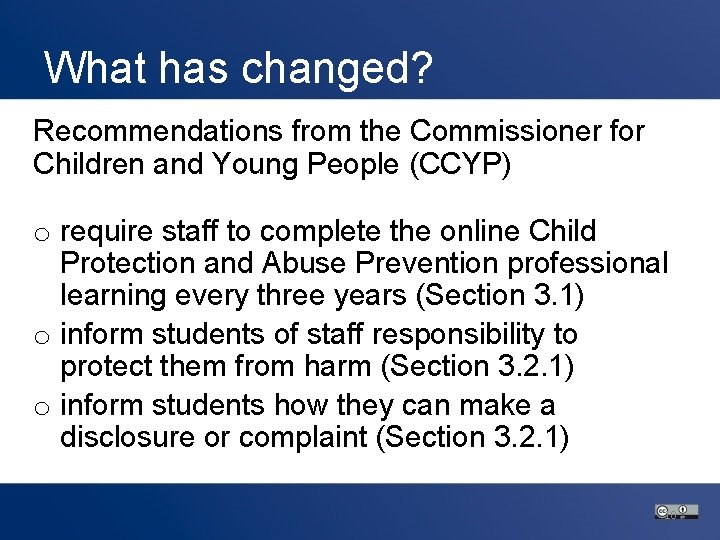 What has changed? Recommendations from the Commissioner for Children and Young People (CCYP) o