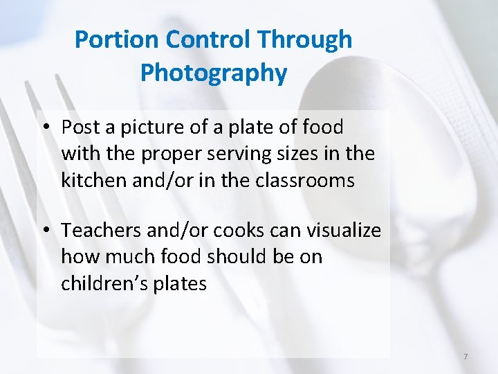 Portion Control Through Photography • Post a picture of a plate of food with