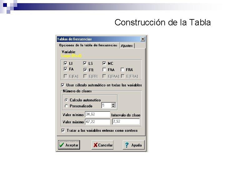 Construcción de la Tabla
