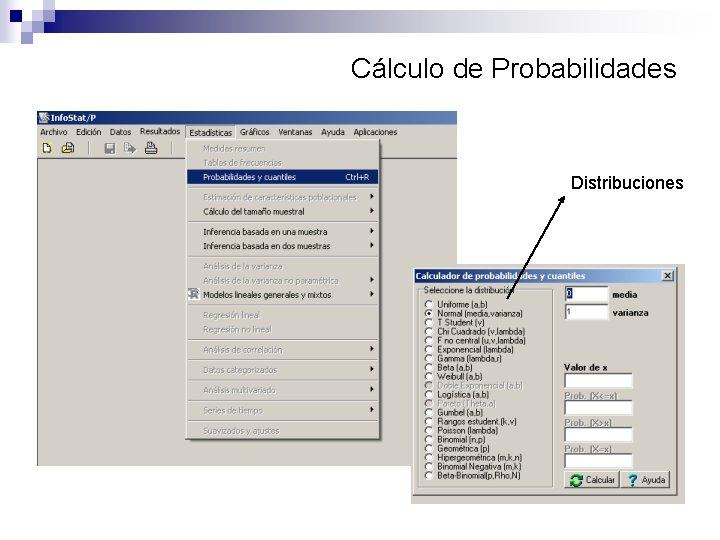 Cálculo de Probabilidades Distribuciones