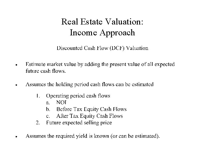 Real Estate Valuation: Income Approach