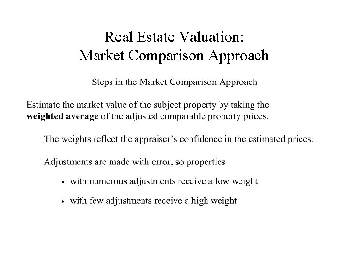 Real Estate Valuation: Market Comparison Approach