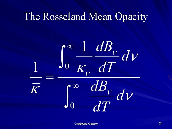 The Rosseland Mean Opacity Continuous Opacity 28