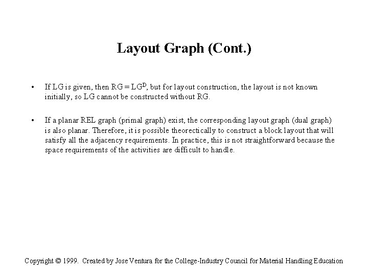 Layout Graph (Cont. ) • If LG is given, then RG = LGD, but
