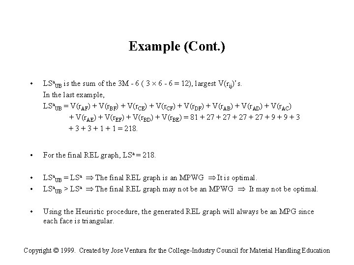 Example (Cont. ) • LSa. UB is the sum of the 3 M -