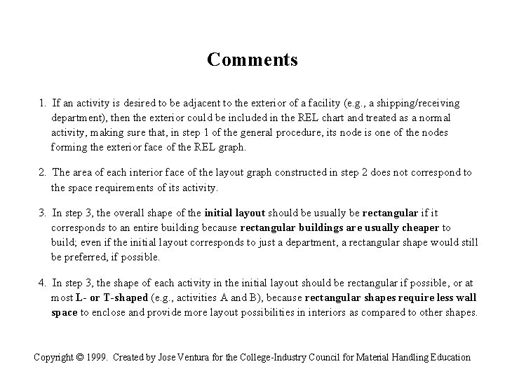 Comments 1. If an activity is desired to be adjacent to the exterior of