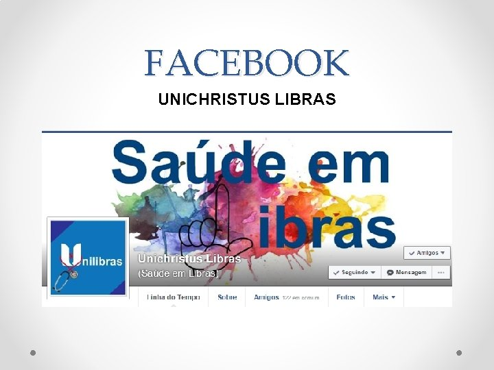 FACEBOOK UNICHRISTUS LIBRAS