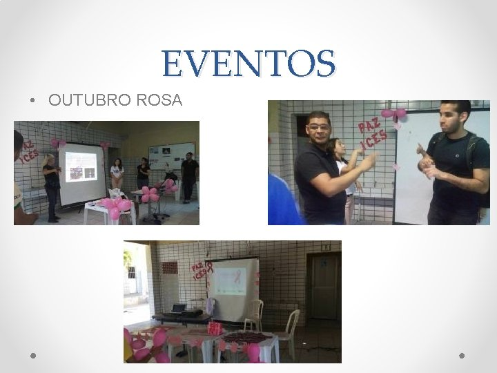 EVENTOS • OUTUBRO ROSA
