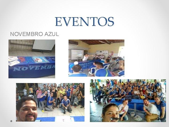 EVENTOS NOVEMBRO AZUL