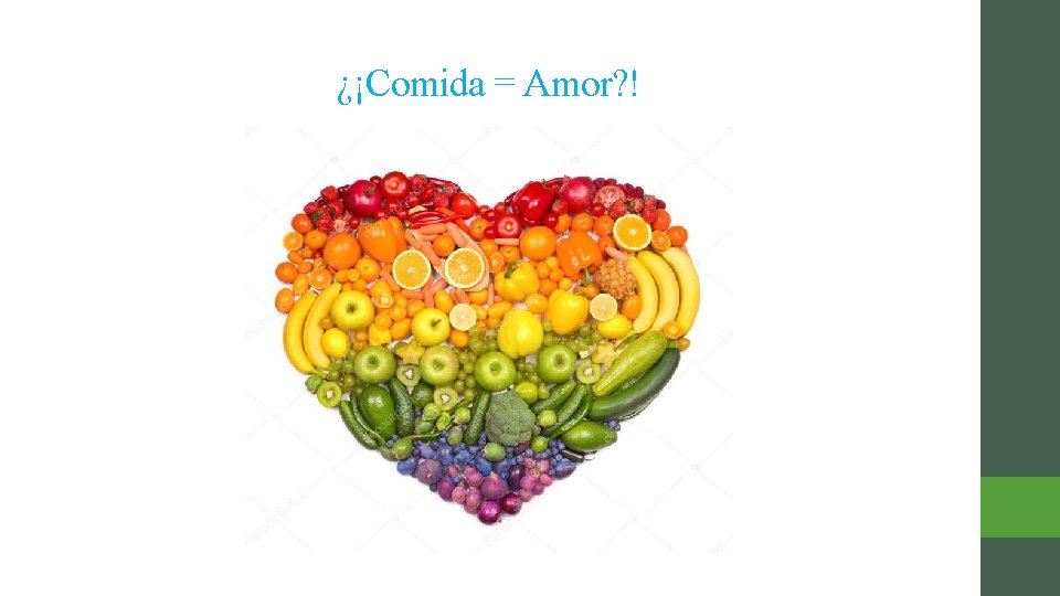 ¿¡Comida = Amor? !
