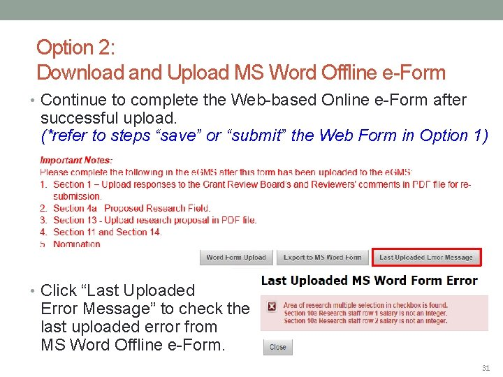 Option 2: Download and Upload MS Word Offline e-Form • Continue to complete the