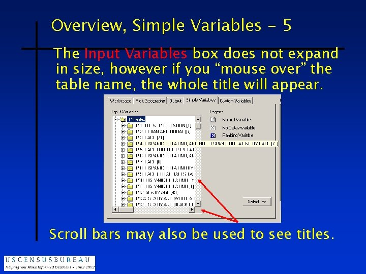Overview, Simple Variables - 5 The Input Variables box does not expand in size,