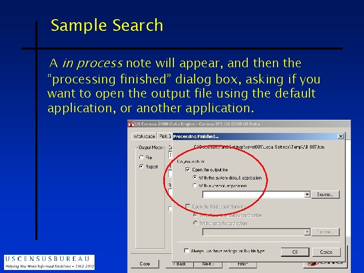 """Sample Search A in process note will appear, and then the """"processing finished"""" dialog"""