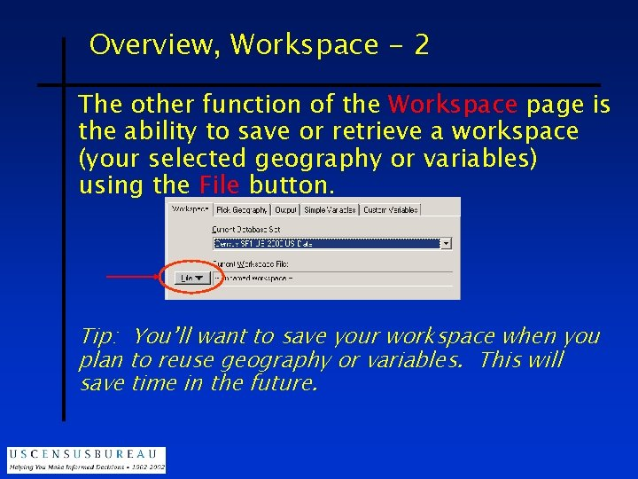 Overview, Workspace - 2 The other function of the Workspace page is the ability