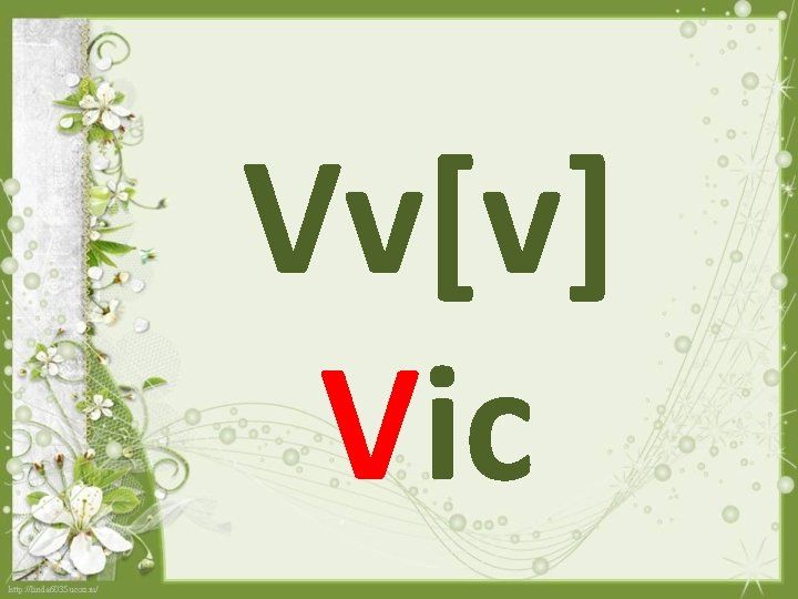 Vv[v] Vic