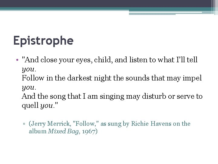 """Epistrophe • """"And close your eyes, child, and listen to what I'll tell you."""