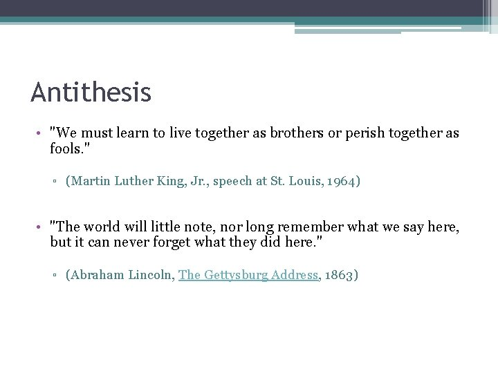 """Antithesis • """"We must learn to live together as brothers or perish together as"""