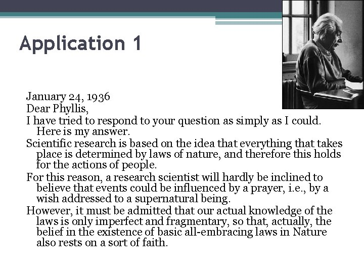 Application 1 January 24, 1936 Dear Phyllis, I have tried to respond to your