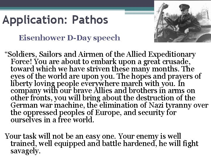 """Application: Pathos Eisenhower D-Day speech """"Soldiers, Sailors and Airmen of the Allied Expeditionary Force!"""