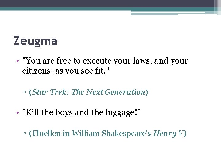 """Zeugma • """"You are free to execute your laws, and your citizens, as you"""