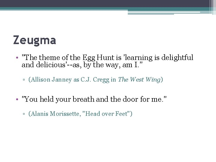 """Zeugma • """"The theme of the Egg Hunt is 'learning is delightful and delicious'--as,"""