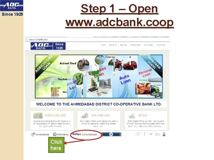 Step 1 – Open www. adcbank. coop Since 1925 Click here