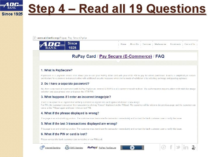 Since 1925 Step 4 – Read all 19 Questions