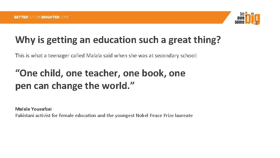 Why is getting an education such a great thing? This is what a teenager