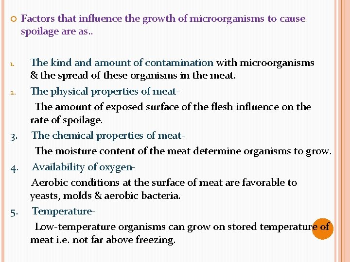 1. 2. 3. 4. 5. Factors that influence the growth of microorganisms to